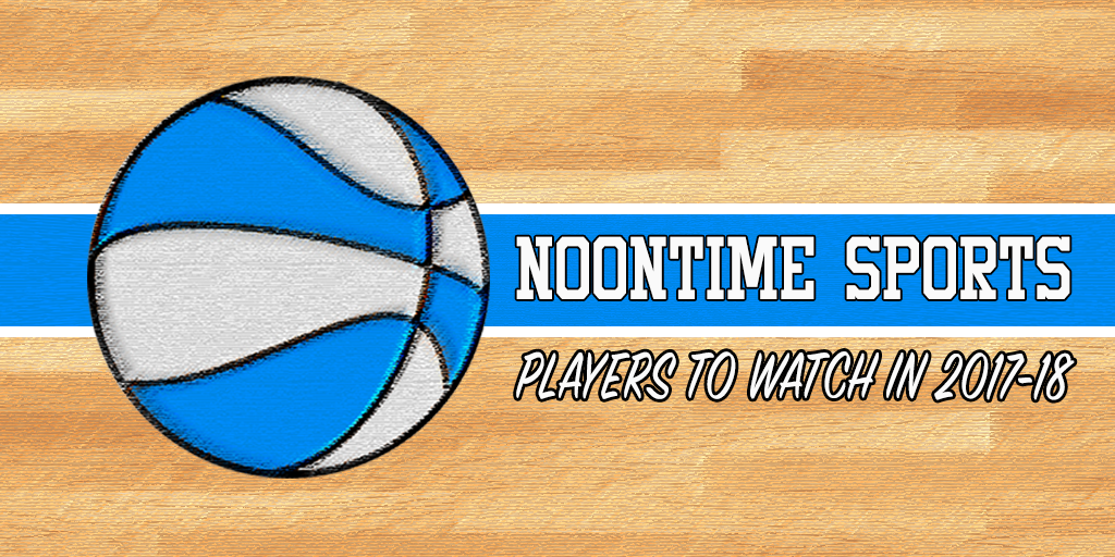 D3 Hoops: Noontime Sports Men's Basketball Players To Watch in 2017-18 - Noontime Sports